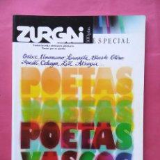 Libros de segunda mano: REVISTA ZURGAI POETAS POR SU PUEBLO DICIEMBRE 1990 ESPECIAL POETAS VASCOS. Lote 79664997