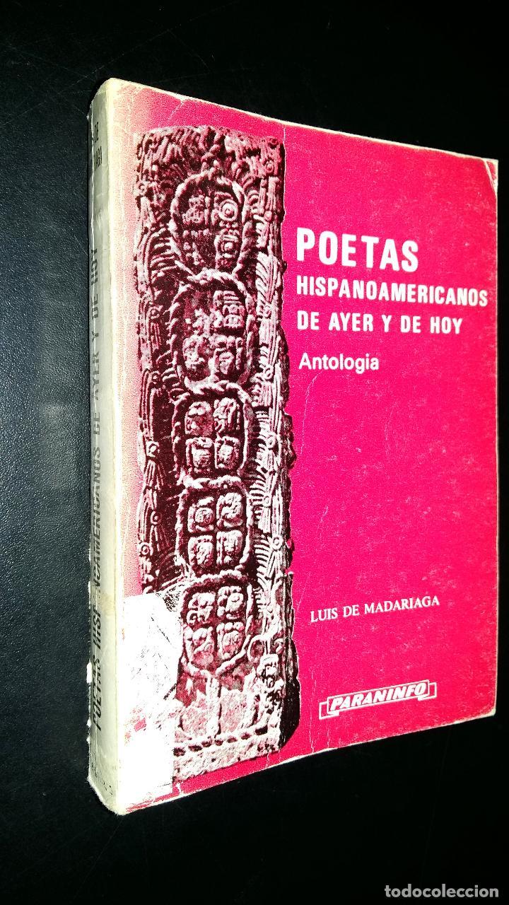 POETAS HISPANOAMERICANOS DE AYER Y DE HOY / ANTOLOGIA / LUIS DE MADARIAGA (Libros de Segunda Mano (posteriores a 1936) - Literatura - Poesía)