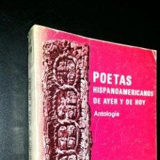 Libros de segunda mano: POETAS HISPANOAMERICANOS DE AYER Y DE HOY / ANTOLOGIA / LUIS DE MADARIAGA . Lote 79998469