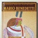 Libros de segunda mano: MARIO BENEDETTI - VALENCIA 1997 - ILUSTRADO - GRANDES POETAS ILUSTRADOS. Lote 80917612