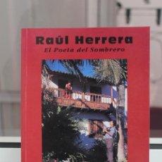 Libros de segunda mano: EL AMOR EN DECIMAS, RAUL HERRERA EL POETA DEL SOMBRERO. CANARIAS 1996. Lote 82778176