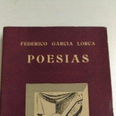 Libros de segunda mano: POESIAS PROLOGADAS POR LUCIANO DE TAXONERA. FEDERICO GARCIA LORCA. 1944 MADRID. ED.: ALHAMBRA. Lote 82813532
