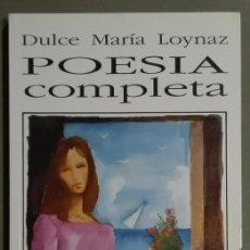 Libros de segunda mano: POESÍA COMPLETA DE DULCE MARÍA LOYNAZ. PREMIO MIGUEL DE CERVANTES 1992. LETRAS CUBANAS 1998. RAREZA. Lote 121871739