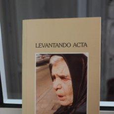 Libros de segunda mano: LEVANTANDO ACTA, JUANA ROGER FRANCES. CANARIAS 2004. Lote 83628848