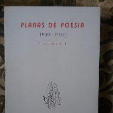 Libros de segunda mano: PLANAS DE POESIA (1949- 1951), I. FACSÍMIL 1995 (MILLARES, ALONSO QUESADA, ETC). EXCELENTE ESTADO.. Lote 83649252
