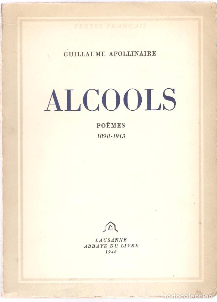 Apollinaire Alcools Poèmes 1898 1913 Lausanne Abbaye Du Livre 1946