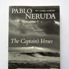 The captain´s verses. Pablo Neruda. Poemas en inglés y castellano.