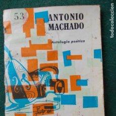 Libros de segunda mano: ANTONIO MACHADO. Lote 85500640