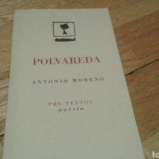 Libros de segunda mano: POLVAREDA-ANTONIO MORENO. Lote 85677499