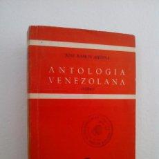 Libros de segunda mano: JOSÉ RAMÓN MEDINA. ANTOLOGÍA VENEZOLANA (VERSO). EDITORIAL GREDOS. 1962.. Lote 50509644