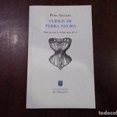 Libros de segunda mano: VERSOS DE PERRA NEGRA - PURA SALCEDA. Lote 86175528
