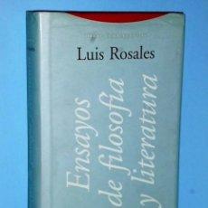Libros de segunda mano: OBRAS COMPLETAS DE LUIS ROSALES. VOLUMEN IV.- ENSAYOS DE FILOSOFÍA Y LITERATURA. Lote 86245112