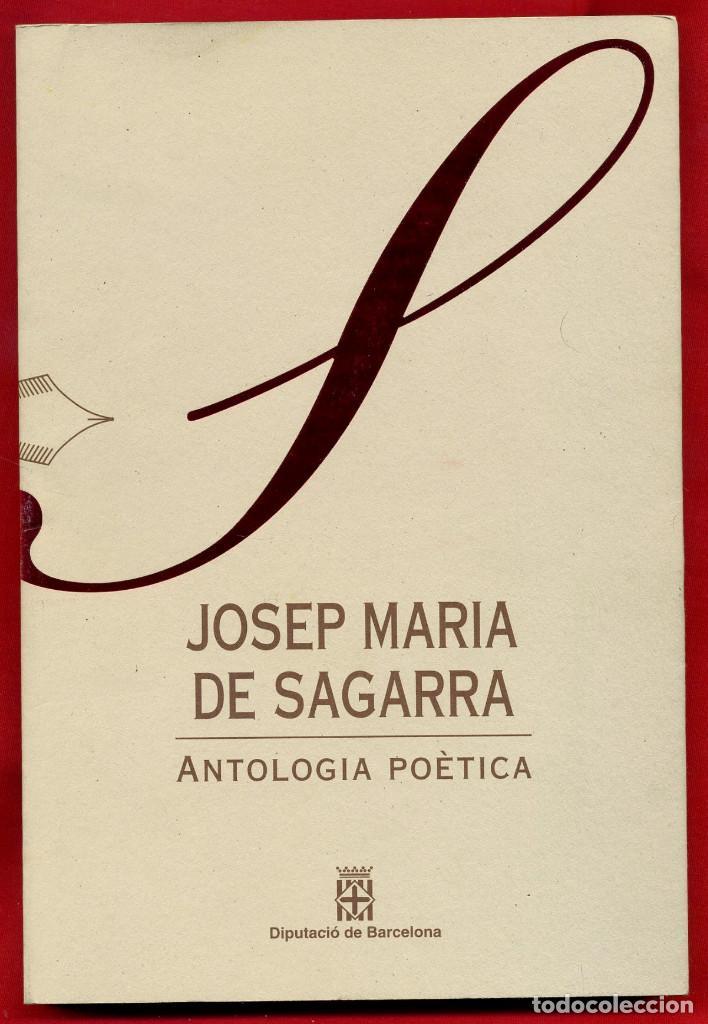 LLIBRES D'ABRIL ANTOLOGIA POETICA - JOSEP MARIA DE SAGARRA 2 (Libros de Segunda Mano (posteriores a 1936) - Literatura - Poesía)