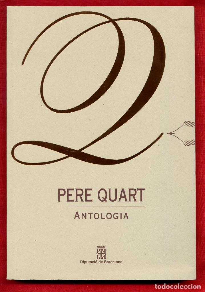 LLIBRES D'ABRIL ANTOLOGIA - PERE QUART 4 (Libros de Segunda Mano (posteriores a 1936) - Literatura - Poesía)