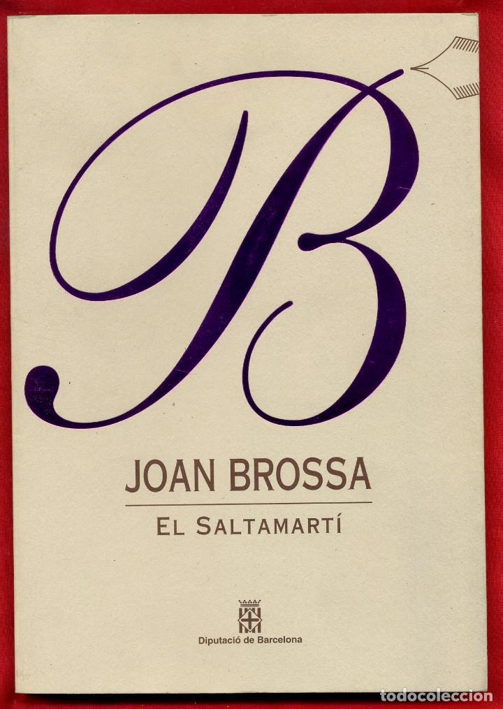 LLIBRES D'ABRIL EL SALTAMARTI - JOAN BROSSA 7 (Libros de Segunda Mano (posteriores a 1936) - Literatura - Poesía)