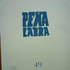 Libros de segunda mano: PEÑA LABRA 49 PLIEGOS DE POESIA - OTOÑO 1983 - CARMEN CONDE, JOSE HIERRO, GINER DE LOS RIO. Lote 86702636