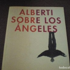 Libros de segunda mano: RAFAEL ALBERTI. SOBRE LOS ANGELES. CATALOGO. MUY BUEN ESTADO. ESCASO Y DIFICIL. Lote 86844400