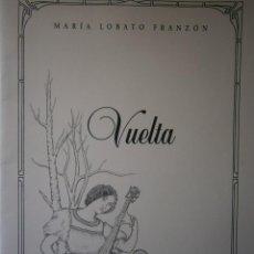 Libros de segunda mano: VUELTA MARIA LOBATO FRANZON SANLUCAR DE BARRAMEDA PRIMAVERA DE 2007. Lote 87205236