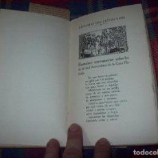 Libros de segunda mano: FLOR NUEVA DE ROMANCES VIEJOS QUE RECOGIÓ DE LA TRADICIÓN ANTIGUA Y MODERNA R.MENÉNDEZ PIDAL.1943.. Lote 87400604