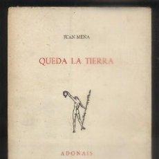 Libros de segunda mano: QUEDA LA TERRA. - MENA, JUAN.- A-POE-1591.. Lote 87456216