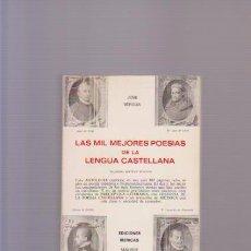 Libros de segunda mano: LAS MIL MEJORES POESIAS DE LA LENGUA CASTELLANA - EDICIONES IBÉRICAS 1984. Lote 87522312