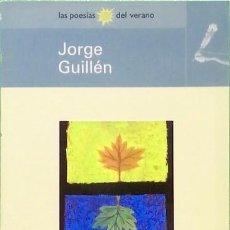 Libros de segunda mano: DESNUDO ~ ANTOLOGÍA POÉTICA - JORGE GUILLÉN. Lote 87525932