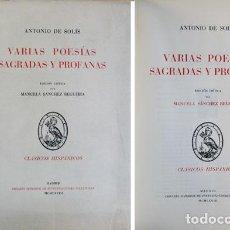Libros de segunda mano: SOLÍS Y RIBADENEYRA, ANTONIO DE. VARIAS POESÍAS SAGRADAS Y PROFANAS. 1968.. Lote 89128356