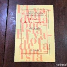 Libros de segunda mano: EL VALOR DE LA POESÍA - JOHN STUART MILL; THOMAS LOVE PEACOCK; PERCY BYSSHE SHELLEY. Lote 89245296