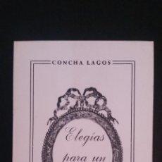Libros de segunda mano: 1982 - CONCHA LAGOS - ELEGÍAS PARA UN ÁLBUM - DEDICATORIA MANUSCRITA DE LA AUTORA. Lote 89267556