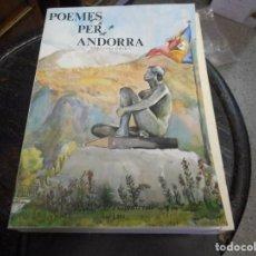 Libros de segunda mano: POEMES PER ANDORRA 1981 SUPONGO PRIMERA EDICIO Y UNICA, SOLO ESTE EN TODOCOLECCION. Lote 89444372