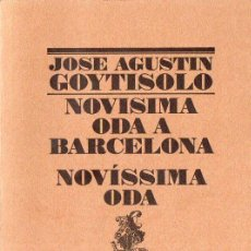Libros de segunda mano: JOSÉ AGUSTÍN GOYTISOLO : NOVÍSIMA ODA A BARCELONA (LUMEN, 1993) PRIMERA EDICIÓN. ILUSTRADO EN COLOR. Lote 89470948