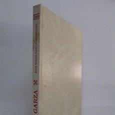 Libros de segunda mano: LA GARZA. JOSE MARIA GARCIA RODRIGUEZ. EDITORA CORRIPIO 1985. POESIA. VER FOTOGRAFIAS ADJUNTAS. Lote 90069908