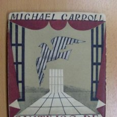 Libros de segunda mano: CAUTIVOS DE LA LIBERTAD, COMEDIA EN 3 ACTOS / MICHAEL CARROLL / 1942. Lote 90247276