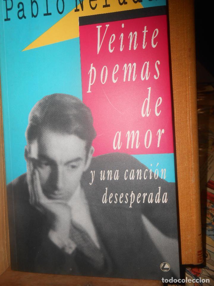 PABLO NERUDA 20 POEMAS DE AMOR Y UNA CANCION DESESPERADA CIRCULO DE LECTORES BARCELONA 1991 (Libros de Segunda Mano (posteriores a 1936) - Literatura - Poesía)