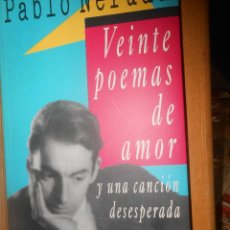 Libros de segunda mano: PABLO NERUDA 20 POEMAS DE AMOR Y UNA CANCION DESESPERADA CIRCULO DE LECTORES BARCELONA 1991. Lote 90412104