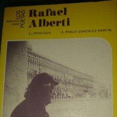 Libros de segunda mano: LOS POETAS DE RAFAEL ALBERTI. Lote 90812875