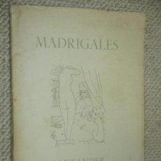 Libros de segunda mano: MADRIGALES, SANTANDER 1954 EDICIÓN NO VENAL DE 100 EJEMPLARES NUMERADA, PICASSO, NERUDA, PANERO ETC. Lote 90882330