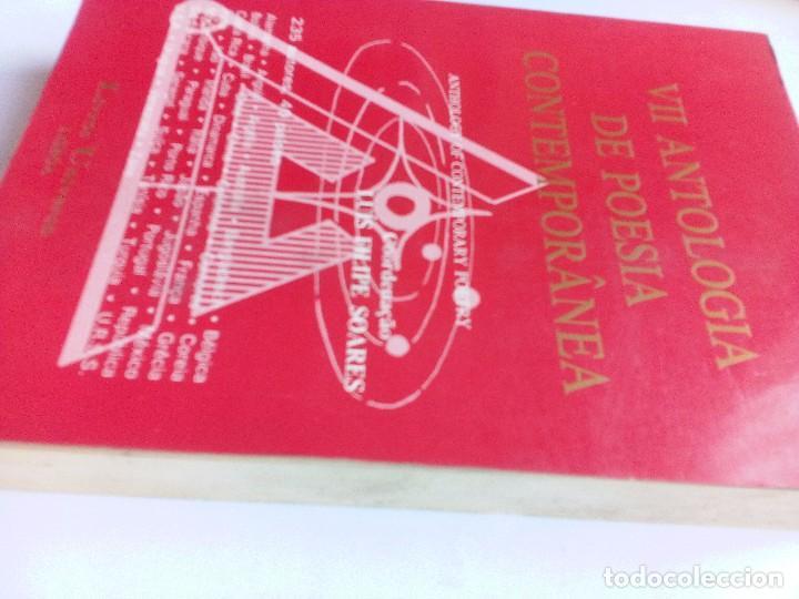 Libros de segunda mano: VII ANTOLOGÍA DE POESÍA CONTEMPORANEA 235 AUTORES. 40 PAÍSES LIVROS UNIVERSO. LISBOA. - Foto 6 - 91684305