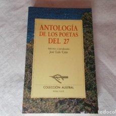 Libros de segunda mano: ANTOLOGÍA DE LOS POETAS DEL 27. Lote 91698535