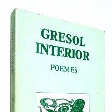 Libros de segunda mano: GRESOL INTERIOR *** POEMES **** PERE RIBOT. Lote 91743080