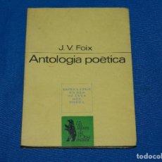 Libros de segunda mano: (M) J V FOIX - ANTOLOGIA POETICA , EDC PROA 1973 , EJEMPLAR FIRMADO POR J V FOIX. Lote 92407365
