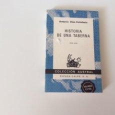 Libros de segunda mano: HISTORIA DE UNA TABERNA / ANTONIO DÍAZ CAÑABATE. Lote 93007180