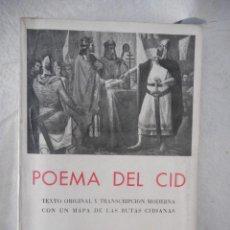 Libros de segunda mano: POEMA DEL CID. CON MAPA DE LAS RUTAS CIDIANAS. EDICIONES IBÉRICAS. 312 PÁGINAS. 1944. Lote 93794150