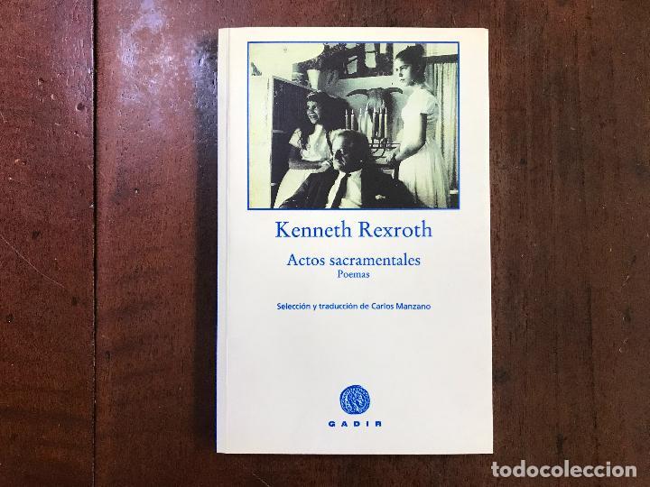 Actos sacramentales poemas kenneth rexroth comprar libros de poes a en todocoleccion 93771724 - Libreria segunda mano online ...