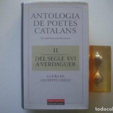 Libros de segunda mano: LIBRERIA GHOTICA. ANTOLOGIA DE POETES CATALANS. DEL SEGLE XVI A VERDAGUER. 1997. FOLIO MENOR.. Lote 94333374