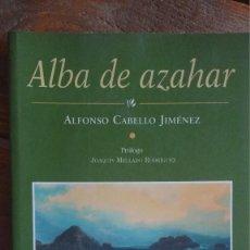 Libros de segunda mano: ALBA DE AZAHAR ALFONSO CABELLO JIMENEZ. Lote 94407742