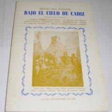 Libros de segunda mano: BAJO EL CIELO DE CÁDIZ. ADOLFO VILA VALENCIA.1982.. Lote 94594111