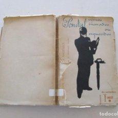 Libros de segunda mano: EDUARDO PONDAL. VERSOS IÑORADOS OU ESQUECIDOS. RM82040. . Lote 94712303