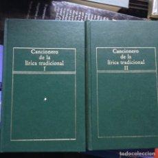 Libros de segunda mano: CANCIONERO DE LA LÍRICA TRADICIONAL. Lote 94805306