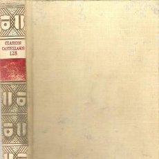 Libros de segunda mano: POEMA DE FERNÁN GONZÁLEZ. ANÓNIMO. ESPASA CALPE. CLÁSICOS CASTELLANOS Nº 128. 1963.. Lote 95829455
